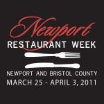 Newport Restaurant Week, March 25 – April 3, 2011