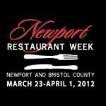 Newport Restaurant Week, March 23 – April 1, 2012