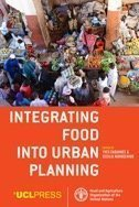 United Nations' Food and Agriculture Organization's Integrating Food into Urban Planning
